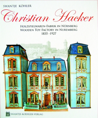 Christian Hacker, Holzspielwaren-Fabrik in Nünberg